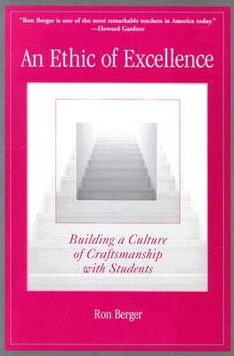 An Ethic of Excellence By Berger, Ron