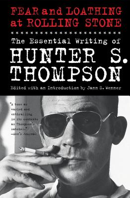 Fear and Loathing at Rolling Stone By Thompson, Hunter S./ Wenner, Jann (EDT)